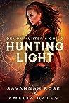 Hunting Light (Demon Hunter, #2)