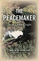 The Peacemaker: A Novel