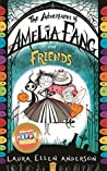 The Adventures of Amelia Fang and Friends