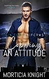 Copping an Attitude (Sin City Uniforms, #2)