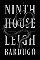 Ninth House (Alex Stern #1)