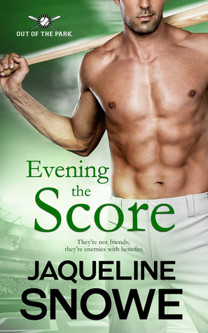 Evening the Score (Out of the Park, #1)