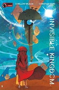 Invisible Kingdom, Vol. 1: Walking the Path