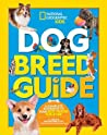 Dog Breed Guide: A Complete Reference to Your Best Friend Fur-Ever