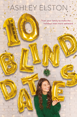 10 Blind Dates by Ashley Elston Book Cover