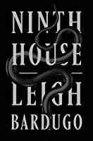 Ninth House (Alex Stern, #1)