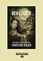 Cherished (Beholder #3) (Large Print 16pt)