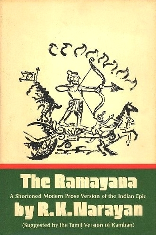 The Ramayana: A Shortened Modern Prose Version of the Indian