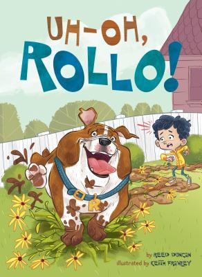 Uh-Oh, Rollo! by Reed Duncan