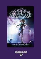 Moribund (Circuit Fae #1) (Large Print 16pt)
