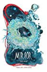 The Mirror: The Nest
