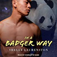 In a Badger Way (Honey Badger Chronicles, #2)