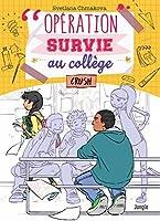 Opération survie au collège - Tome 3 - Crush