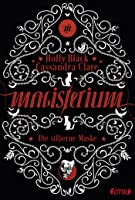 Die silberne Maske (Magisterium, #4)