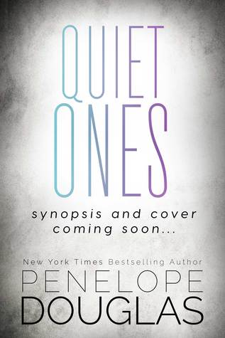 Quiet Ones (Hellbent, #3)