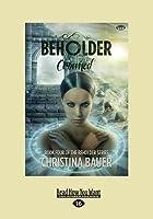 Crowned (Beholder #4) (Large Print 16pt)