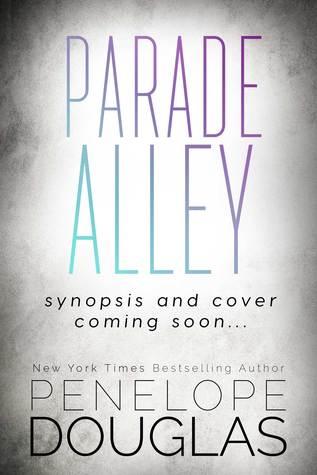 Parade Alley (Hellbent, #6)