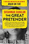 The Great Pretender: The Undercover Mission That Changed Our Understanding of Madness by Susannah Cahalan audiobook