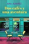 Dos cafés y una aventura (Dos más dos, #2)