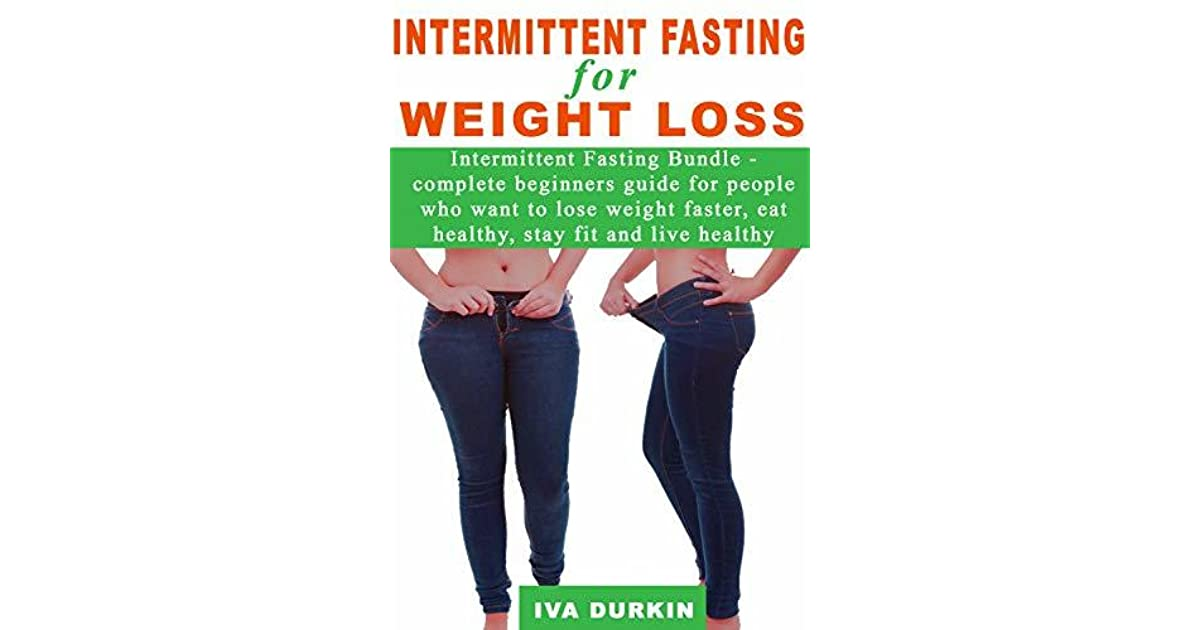 Intermittent Fasting For Weight Loss Intermittent Fasting Bundle
