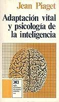 Adaptacion Vital y Psicologia de La Inteligencia