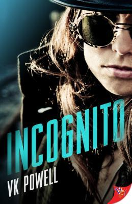 Incognito by V K  Powell