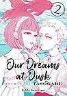 Our Dreams at Dusk by Yuhki Kamatani