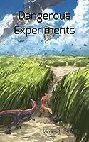 Dangerous Experiments (Archeons Book 2)