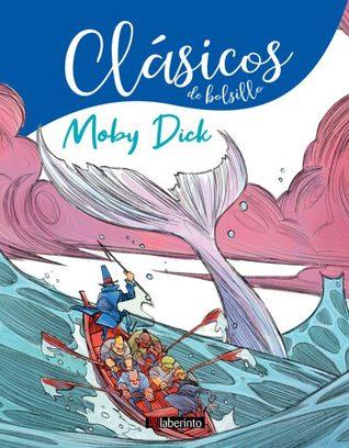 Clásicos de bolsillo, núm. 3: Moby Dick