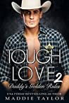 Tough Love 2: Daddy's Golden Rules