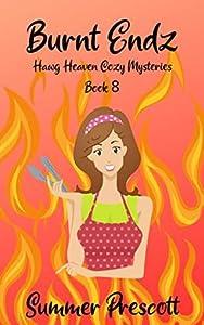 Burnt Endz (Hawg Heaven Cozy Mysteries Book 8)