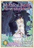 Mythical Beast Investigator, Vol. 1