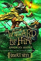 Apprentice Needed (Wizard for Hire, #2)
