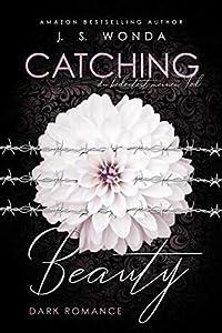Du bedeutest meinen Tod (Catching Beauty, #3)