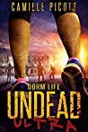 Dorm Life (Undead Ultra Book 2)