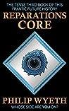 Reparations Core (Reparations, #3)