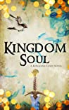 Kingdom Soul (Kingdom Cold #2)