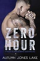 Zero Hour (a Prequel to Zero Tolerance): Lost Kings MC #11.5