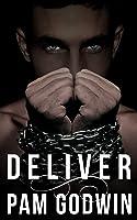 Deliver (Deliver #1)