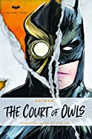 DC Comics novels - Batman: The Court of Owls