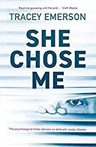 She Chose Me