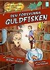 Den försvunna guldfisken(Skolvaktmästare Tores Detektivbåry #2)