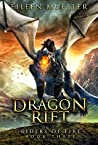 Dragon Rift (Riders of Fire, #3)