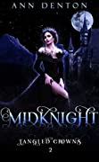 MidKnight (Tangled Crowns, #2)