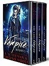 The Last Vampire: Books 1-3