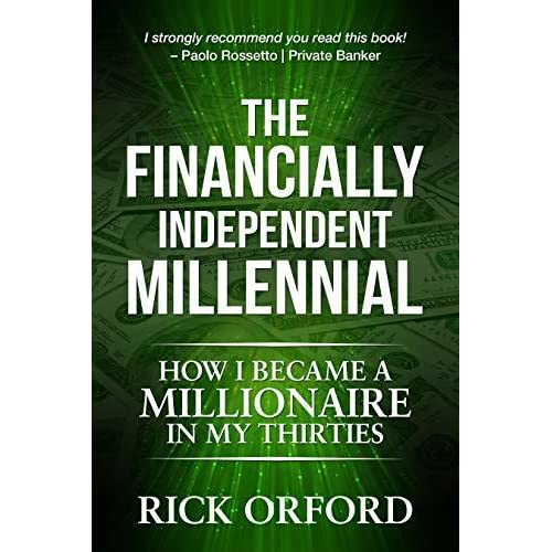 The Financially Independent Millennial How I Became a Millionaire in My Thirties