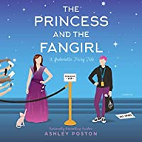 The Princess and the Fangirl (Once Upon a Con, #2)