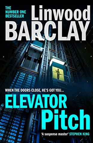 Image result for elevator pitch by linwood barclay