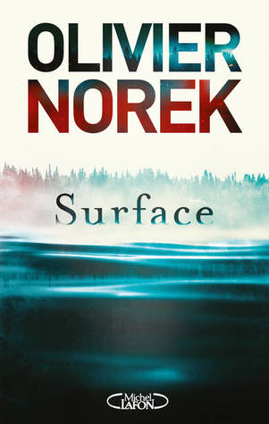 Surface by Olivier Norek