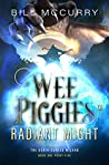 Wee Piggies of Radiant Might (The Death-Cursed Wizard)